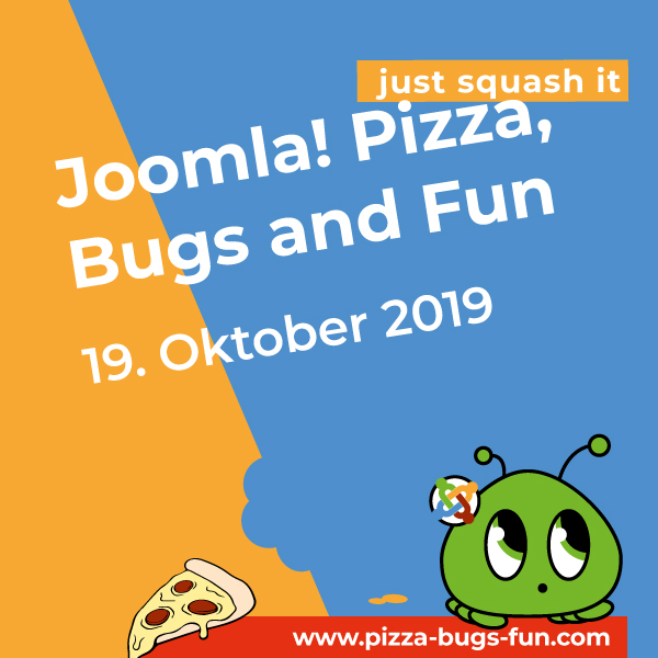 Joomla! Pizza, Bugs and Fun - am 19. Oktober 2019
